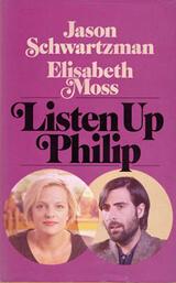 Listen Up Philip - Poster
