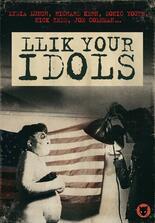 Llik Your Idols
