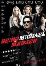 Being Michael Madsen - Poster