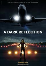 A Dark Reflection - Poster