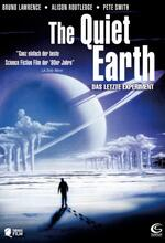 The Quiet Earth - Das letzte Experiment Poster