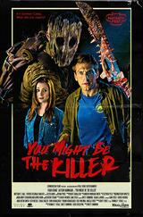 You Might Be the Killer - Poster
