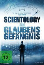 Scientology - Ein Glaubensgefängnis Poster