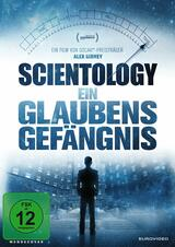 Scientology - Ein Glaubensgefängnis - Poster