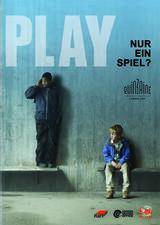Play - nur ein Spiel - Poster