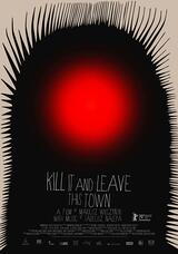 Kill It and Leave This Town - Poster