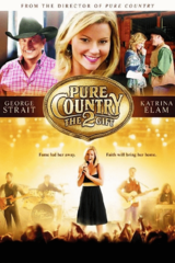 Pure Country 2: Die Gabe - Poster