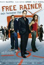 Free Rainer - Dein Fernseher lügt Poster