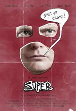 Super - Shut up, Crime! Poster