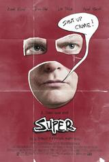 Super - Shut up, Crime! - Poster
