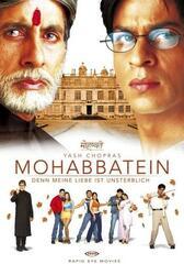 Mohabbatein - Denn meine Liebe ist unsterblich