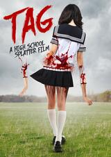 Tag - A High School Splatter Film - Poster