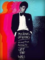 Michael Jackson's Journey from Motown to Off the Wall - Poster