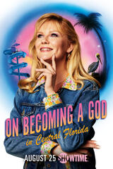 On Becoming a God in Central Florida - Poster