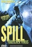 Spill - Tödlicher Virus