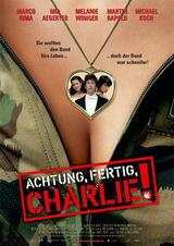 Achtung, Fertig, Charlie! - Poster
