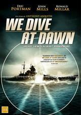 We Dive at Dawn - Poster
