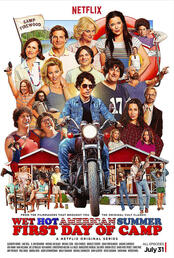 Wet Hot American Summer: First Day of Camp - Poster
