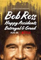 Bob Ross: Glückliche Unfälle, Betrug und Gier