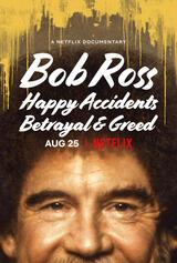 Bob Ross: Glückliche Unfälle, Betrug und Gier - Poster
