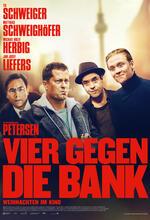 Vier gegen die Bank Poster