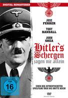 Hitlers Schergen jagen nie allein