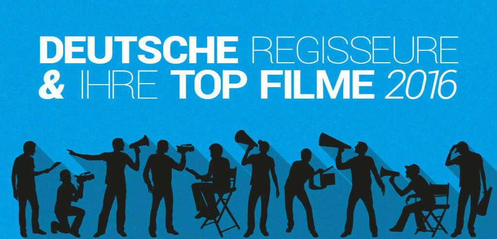 Regisseure und ihre Top-Listen 2016: Das Ergebnis