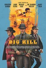 Big Kill - Poster