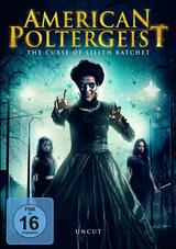 American Poltergeist: The Curse of Lilith Ratchet - Poster