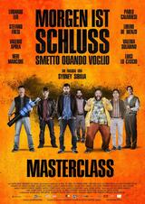 Morgen ist Schluss - Masterclass - Poster