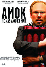 Amok - He Was a Quiet Man Poster