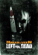 Halloween - Left for Dead - Poster
