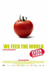 We Feed the World - Essen global - Poster