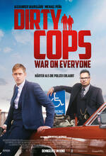 Dirty Cops - War on Everyone Poster