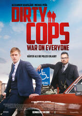 Dirty Cops - War on Everyone - Poster