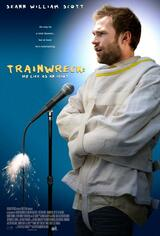 Trainwreck: My Life as an Idiot - Poster