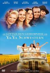Die göttlichen Geheimnisse der Ya-Ya Schwestern - Poster