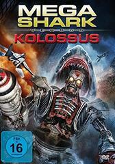 Mega Shark versus Kolossus