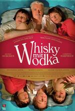 Whisky mit Wodka Poster