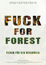 Fuck for Forest - Poster