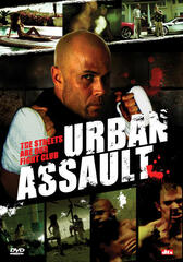 Urban Assault - The Streets are our Fight Club