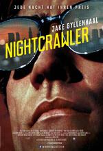 Nightcrawler - Jede Nacht hat ihren Preis Poster