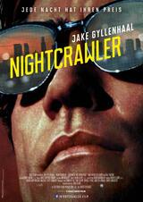 Nightcrawler - Jede Nacht hat ihren Preis - Poster