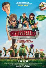 Fußball - Großes Spiel mit kleinen Helden Poster