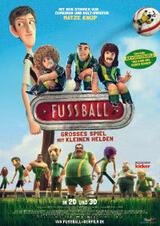 Fußball - Großes Spiel mit kleinen Helden - Poster