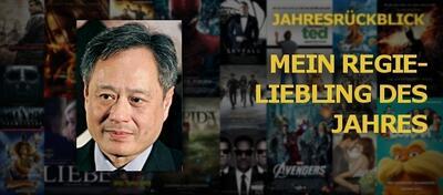 Mein Regieliebling des Jahres - Ang Lee