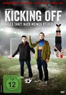 Kicking Off - Alles tanzt nach meiner Pfeife!