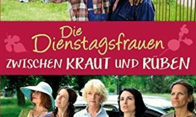 Die Dienstagsfrauen: Zwischen Kraut und Rüben - Bild 9