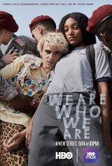 We Are Who We Are - Poster
