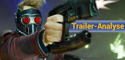 Trailer-Analyse zu Guardians of the Galaxy 2